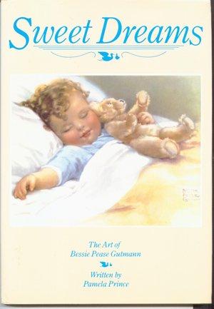 sweet dreams bessie pease Gutmann
